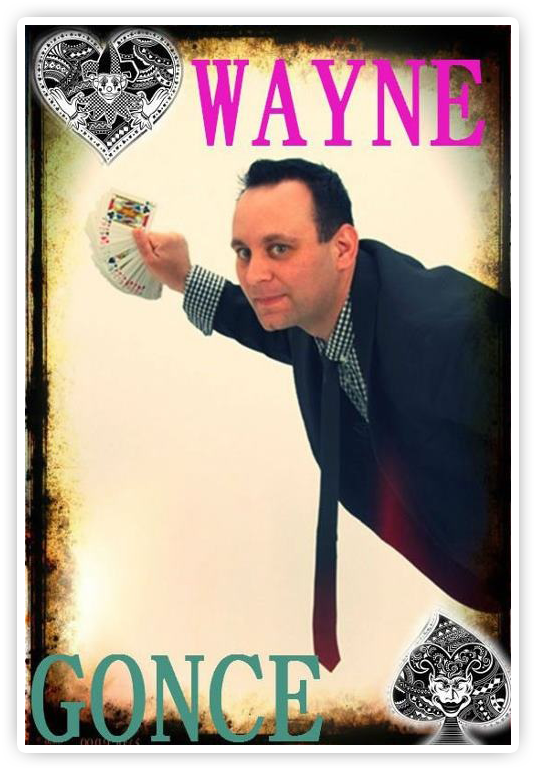 wayne 2 Magic Show: Wayne Gonce Trickster Tour   August 31, 2012